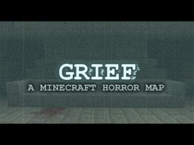 GRIEF: A Minecraft Horror Map