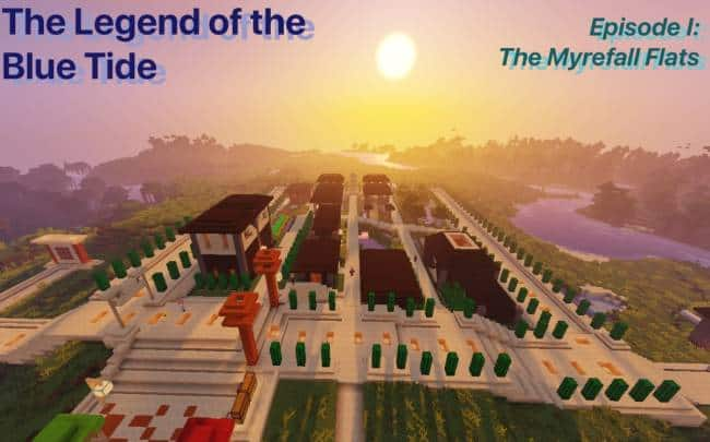 The Legend of the Blue Tide – Episode I: The Myrefall Flats